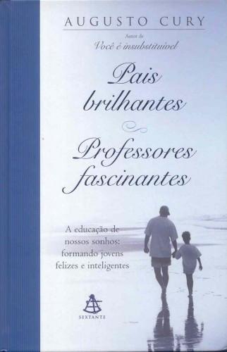 Download-Pais-brilhantes-Professores-Fascinantes-Augusto-Cury-em-ePUB-mobi-e-PDF