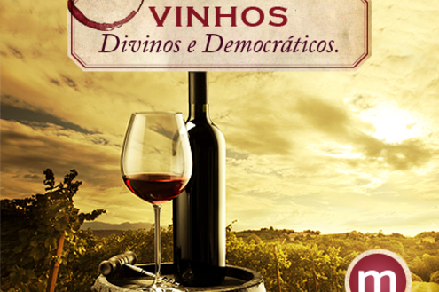 Vinhos: divinos e democráticos – Parte 3
