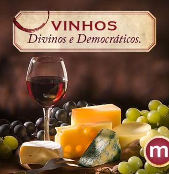 Vinhos: divinos e democráticos - Parte 2