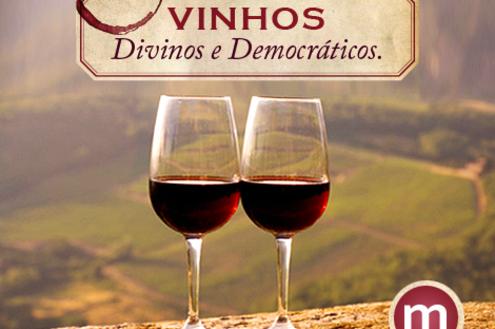 Vinhos: divinos e democráticos - Parte 1